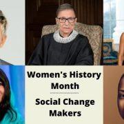 Women's History Month Women Change Makers